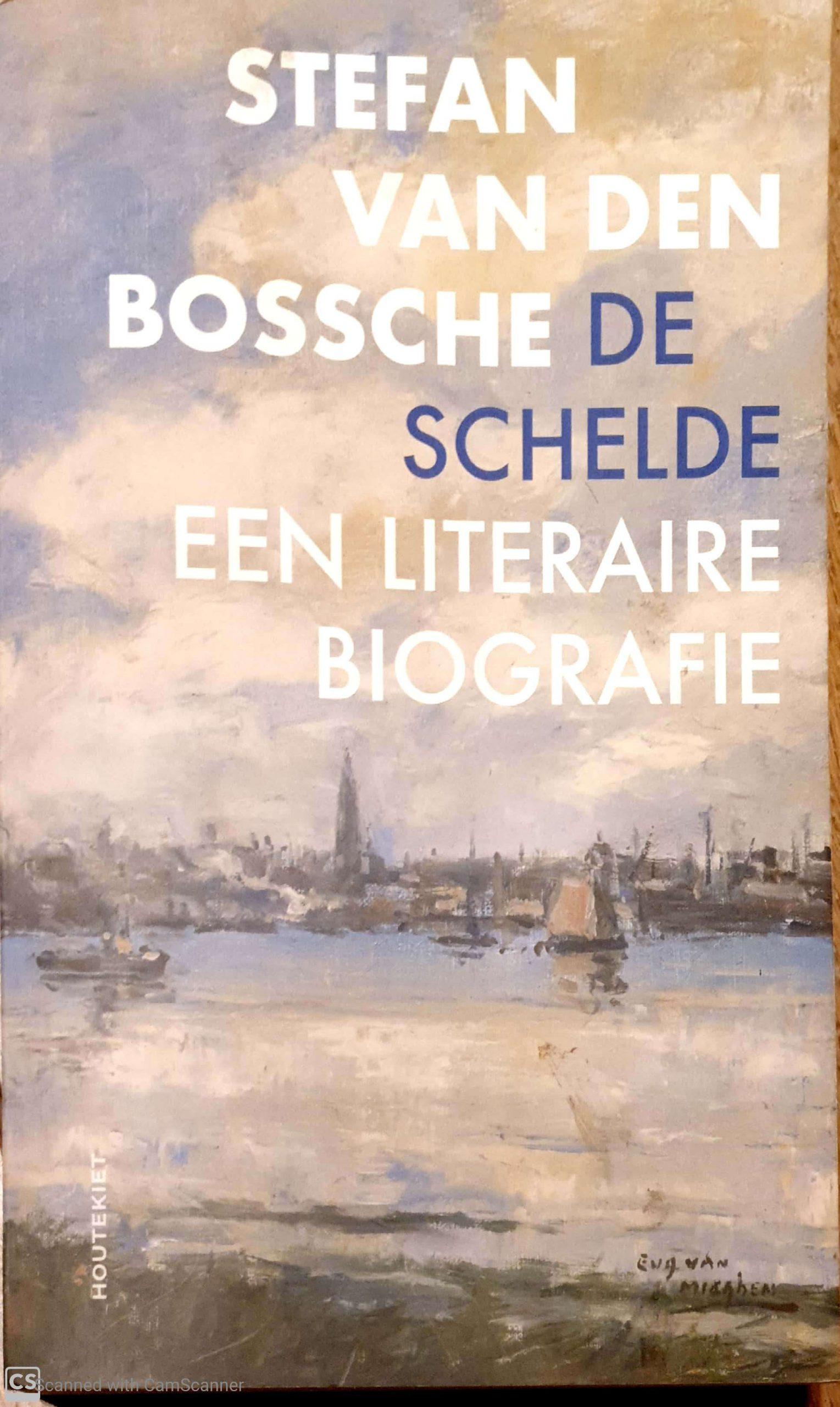De Schelde: een literaire biografie