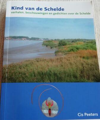 Verhalen, beschouwingen en gedichten over de Schelde